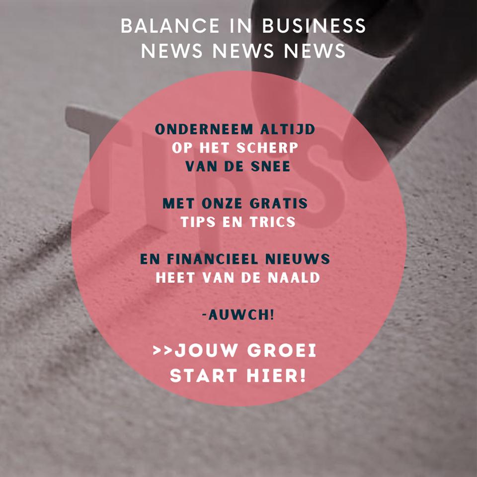 Teken in op de nieuwsbrief Balance in Business & ontvang financiële tips!